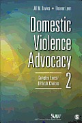 Domestic Violence Advocacy Complex Lives Difficult Choices