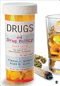 Drugs and Drug Policy (2ND 13 Edition)