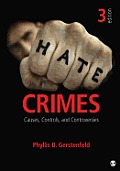 Hate Crimes: Causes, Controls, and Controversies Cover