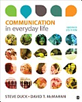 Communication in Everyday Life: a Survey of Communication (2ND 14 Edition)