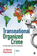 Transnational Organized Crime An Overview From Six Continents