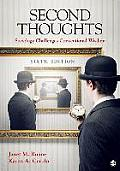 Second Thoughts Sociology Challenges Conventional Wisdom