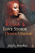 Rosie's Loves Torm Down Under!