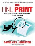 Fine Print: How Big Companies Use Plain English to Rob You Blind