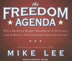 Freedom Agenda: Why a Balanced Budget Amendment Is Necessary to Restore Constitutional Government
