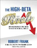 High-Beta Rich: How the Manic Wealthy Will Take Us to the Next Boom, Bubble, and Bust