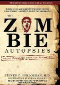 The Zombie Autopsies: Secret Notebooks from the Apocalypse