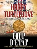 The War That Came Early: Coup d'Etat