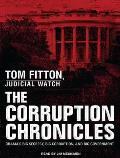 Corruption Chronicles: Obama's Big Secrecy, Big Corruption, and Big Government