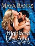Montgomerys and Armstrongs #3: Highland Ever After: The Montgomerys and Armstrongs