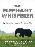 Elephant Whisperer: My Life with the Herd in the African Wild