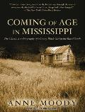 Coming of Age in Mississippi: The Classic Autobiography of a Young Black Girl in the Rural South