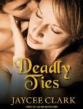 Deadly Ties (Kinncaid Brothers)