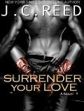 Surrender Your Love (Surrender Your Love)