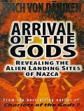 Arrival of the Gods: Revealing the Alien Landing Sites of Nazca