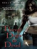Three Days to Dead (Dreg City) Cover