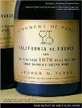Judgment of Paris: California vs. France and the Historic 1976 Paris Tasting That Revolutionized Wine