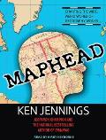 Maphead: Charting the Wide, Weird World of Geography Wonks Cover