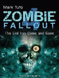 Zombie Fallout 4: The End Has Come and Gone (Zombie Fallout)