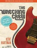 The Wrecking Crew: The Inside Story of Rock and Roll's Best-Kept Secret: The Unknown Studio Musicians Who Recorded the Soundtrack of a Ge