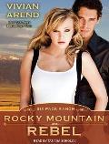 Rocky Mountain Rebel (Six Pack Ranch)