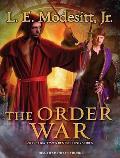 The Order War (Saga of Recluce)