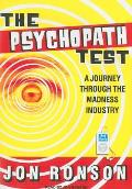 Psychopath Test: A Journey Through the Madness Industry Cover