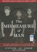 The Mismeasure of Man: The Definitive Refutation to the Argument of the Bell Curve