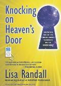 Knocking on Heaven's Door: How Physics and Scientific Thinking Illuminate the Universe and the Modern World Cover