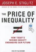 Price of Inequality: How Today's Divided Society Endangers Our Future Cover