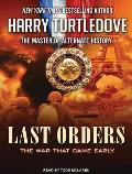 War That Came Early #6: Last Orders: The War That Came Early