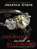 Stranded with a Billionaire (Billionaire Boys Club)