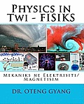Physics in Twi - Fisiks
