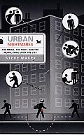 Urban Nightmares: The Media, the Right, and the Moral Panic over the City