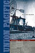 Union Pacific: Volume I, 1862-1893