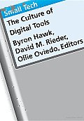 Small Tech: The Culture of Digital Tools