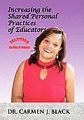 Increasing the Shared Personal Practices of Educators