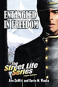 Entangled in Freedom: A Civil War Story