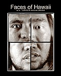 Faces Of Hawaii by Kapulani Landgraf