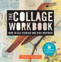 Collage Workbook How to Get Started & Stay Inspired