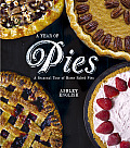 A Year of Pies: A Seasonal Tour of Home Baked Pies Cover