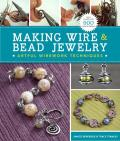 Making Wire & Bead Jewelry Artful Wirework Techniques