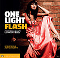 One Light Flash: Professional-Quality Lighting on a Budget (Lark Photography Book)