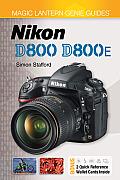 Magic Lantern Genie Guides: Nikon D800 & D800e (Magic Lantern Guides)