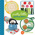 Pretty Little Potholders (Pretty Little)