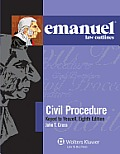 Emanuel Law Outlines: Civil Procedure, Keyed to Yeazell's, 8th Edition