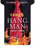 Tough Hangman about Town (Scratch & Solve)