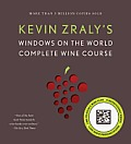 Kevin Zralys Windows on the World Complete Wine Course