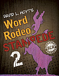 David L Hoyts Word Rodeo Stampede 2 The Rowdiest Word Round Ups on Earth