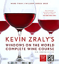 Kevin Zralys Windows on the World Complete Wine Course New Updated Edition